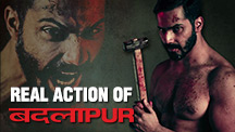 Badlapur Making – Real Action