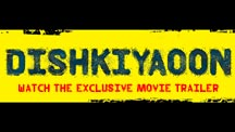 Official Trailer | Dishkiyaoon