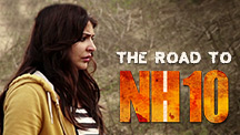 Making - The Journey Begins - NH10