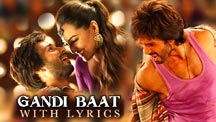 Gandi Baat - With Lyrics | R... Rajkumar