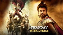Thandav - Full Song With Lyrics | Kochadaiiyaan - The Legend
