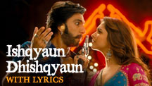 Ishqyaun Dhishqyaun - Full Song With Lyrics | Goliyon Ki Raasleela Ram-Leela
